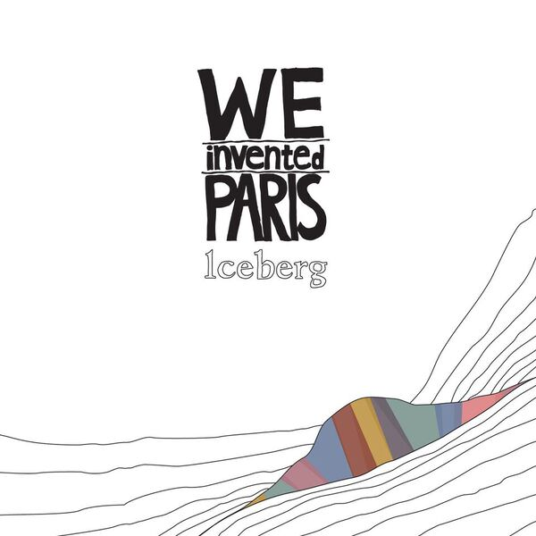 we invented paris iceberg ep spectacular spectacular